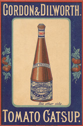 Advert for Gordon & Dilworth's Tomato Catsup